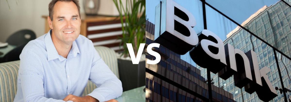 BROKER VS BIG BANK